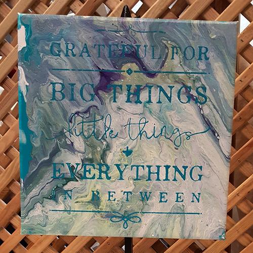 """Paint Pour """"Grateful"""""""